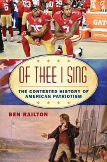 Of Thee I Sing: The Contested History of American Patriotism
