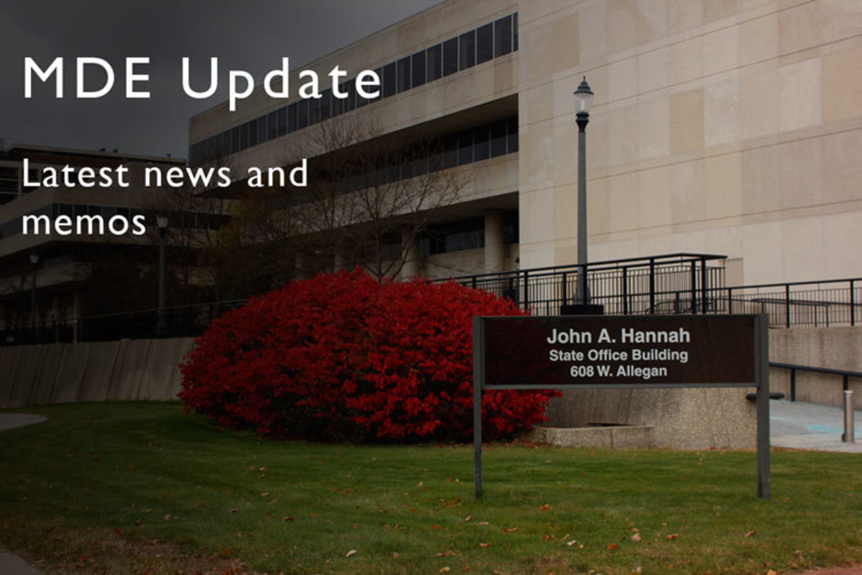 Latest news and memos from the Michigan Department of Education