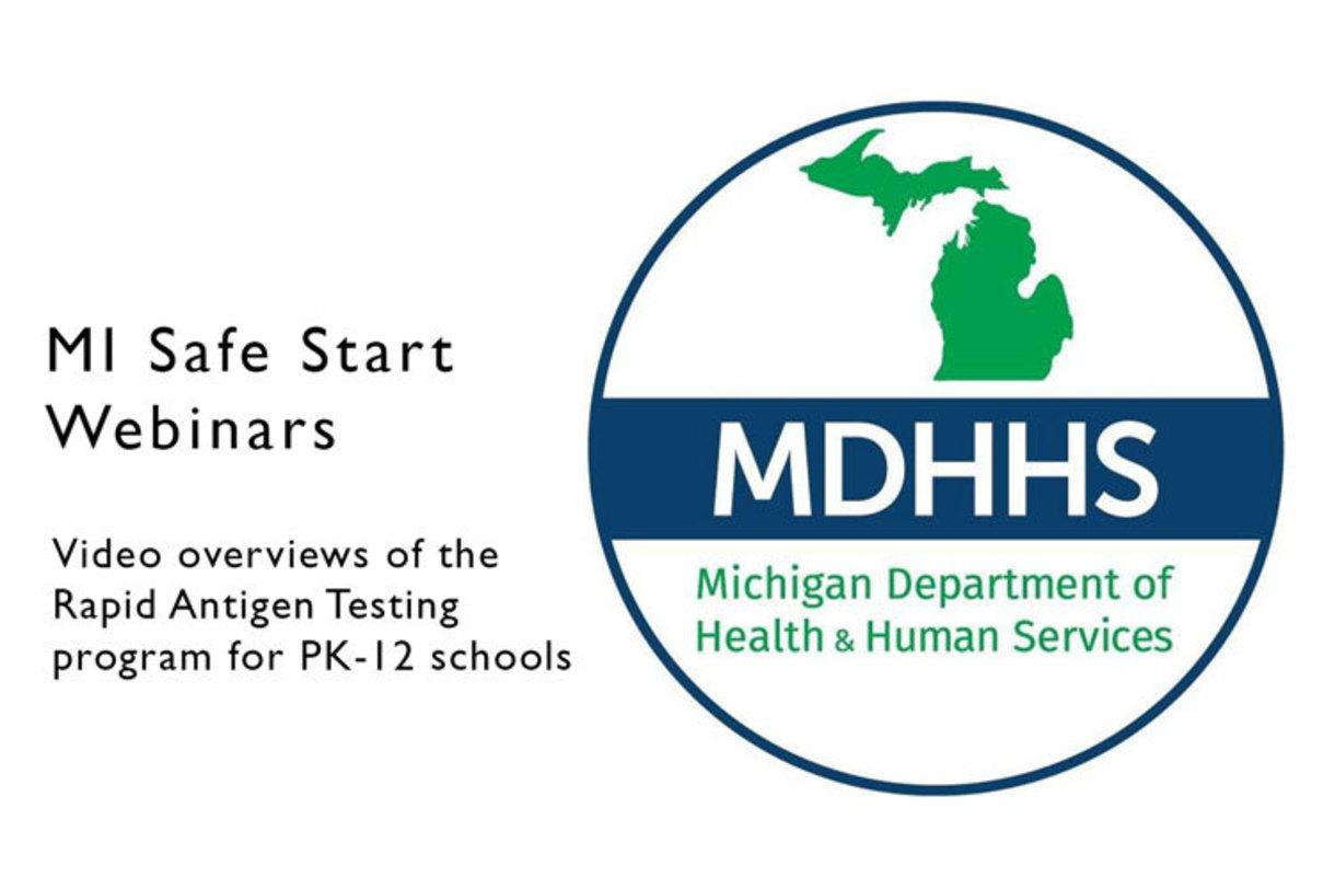 Watch MDHHS webinars on the Rapid Antigen Testing program for PK-12 schools