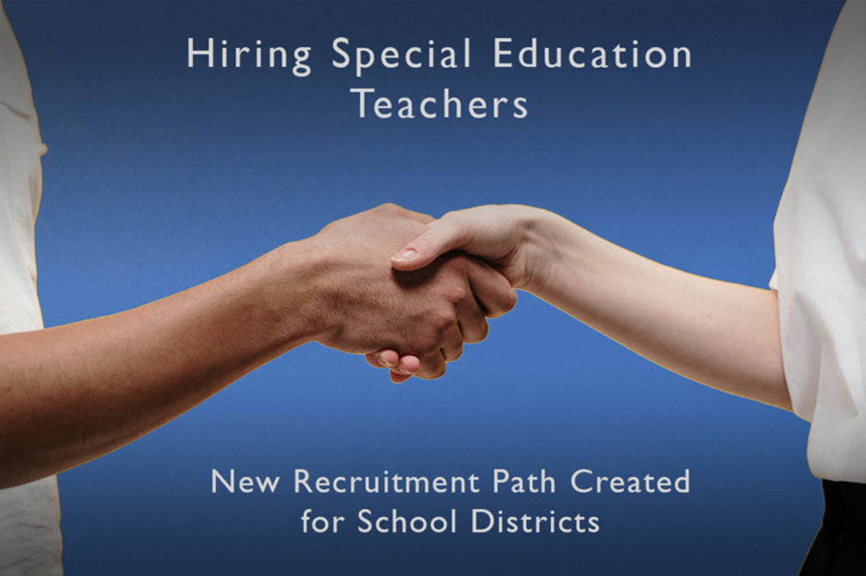 New special education recruitment path created for school districts
