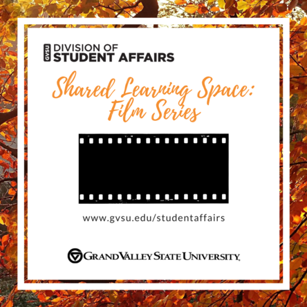 Shared Learning Space: Film Series