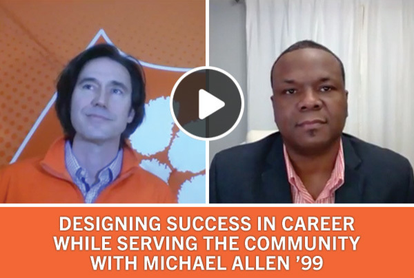 Designing Success in Career While Serving the Community with Michael Allen '99