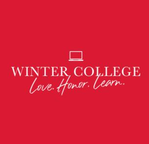 Winter College: Love, Honor, Learn
