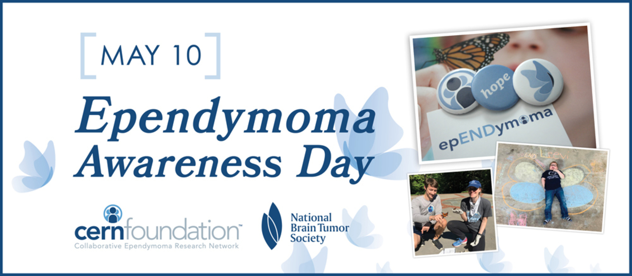 Join us for Ependymoma Awareness Day.