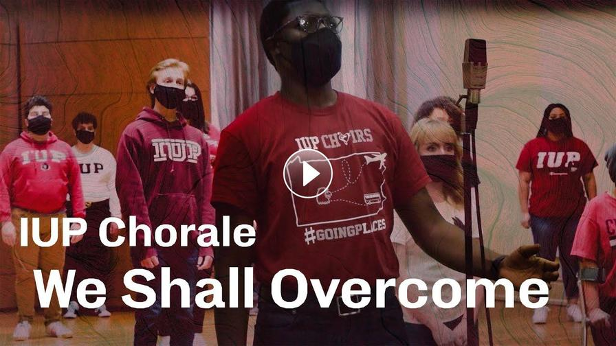 IUP Chorale Performs Civil Rights Anthem