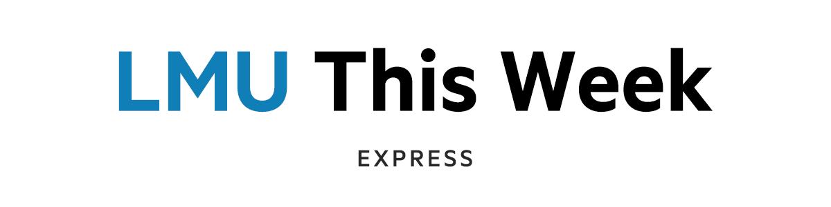 LMU This Week Express