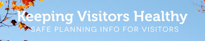 Keeping Visitors Healthy