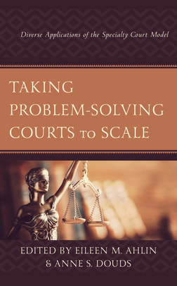 Taking Problem-Solving Courts to Scale
