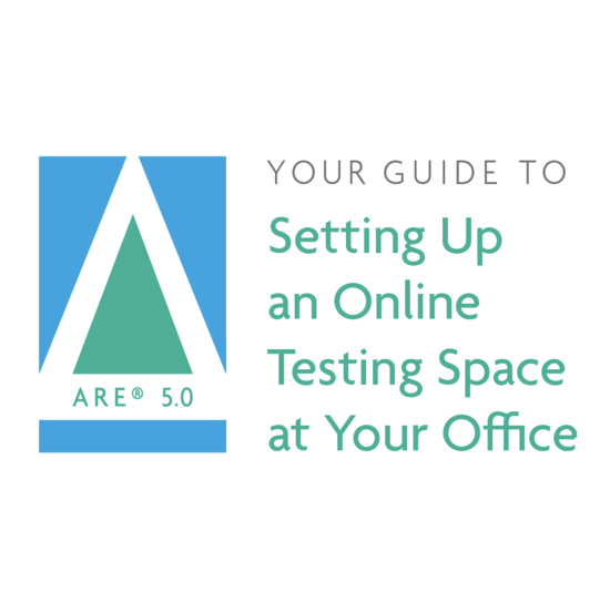 New Guide for Online Testing Setup