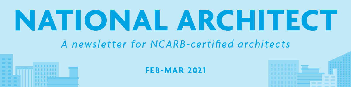National Architect: Feb - Mar 2021