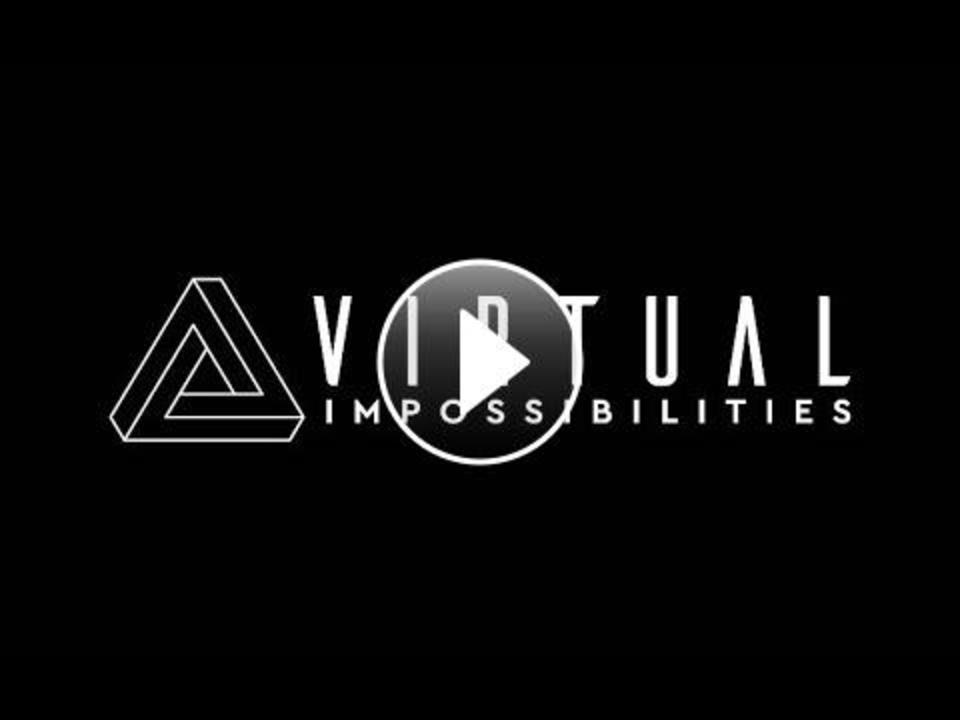 Virtual Impossibilities Teaser Trailer