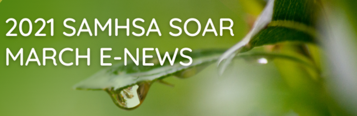 2021 SAMHSA SOAR March eNews
