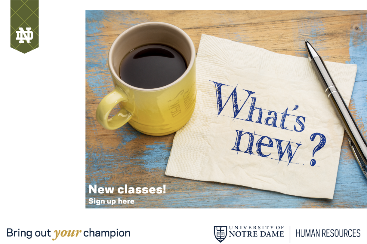 What's new? New classes from Human Resources. Click for information.