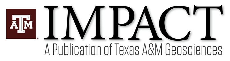 Masthead image for Impact newsletter: News from Texas A&M Geosciences, January 2021, issue number 24