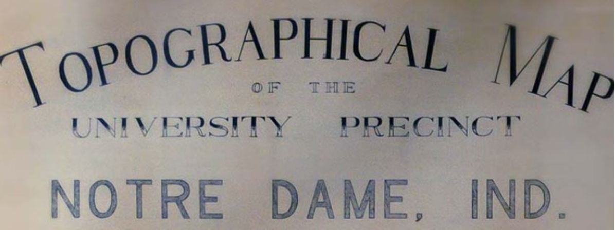 Topographical Map of the University Precinct Notre Dame, Ind.