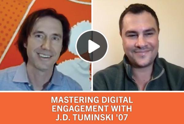 Mastering Digital Engagement with J.J. Tuminski '07