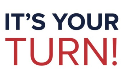 Text Graphic that reads: Its your turn!