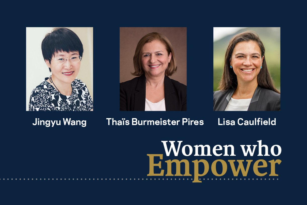 Women Who Empower with photos of Jingyu Wang, Thais Burmeister Pires, Lisa Caulfield