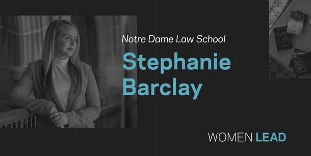 Stephanie Barclay, Notre Dame Law School