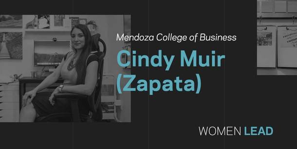 Cindy Muir (Zapata) Mendoza College of Business