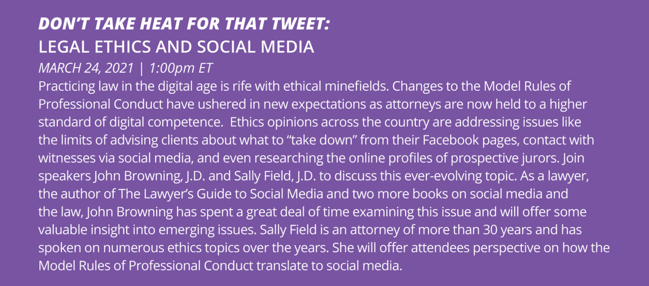 Don't Take Heat for That Tweet: Legal Ethics & Social Media March 24 1PM ET