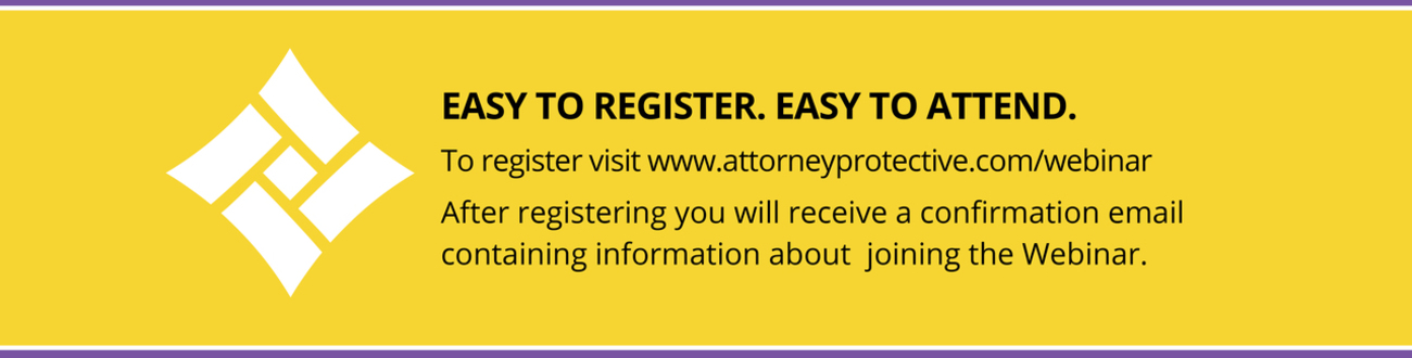 Attorney Protective Logo - Easy to Register.  Easy to Attend