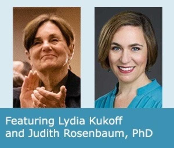 Lydia Kukoff and Judith Rosenbaum
