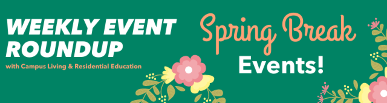 Weekly Event Roundup with Campus Living & Residential Education