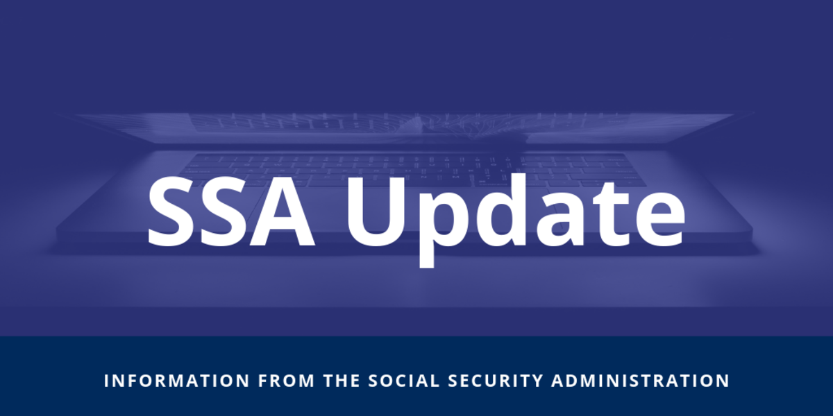 SSA Updates: Information from the Social Security Administration