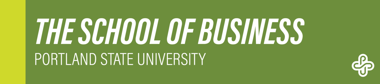 The School of Business, Portland State University