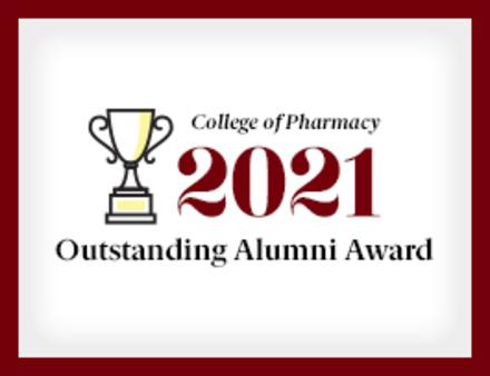 College of Pharmacy 2021 Outstanding Alumni Award