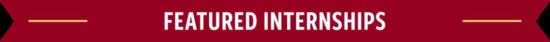 Featured Internship Opportunities