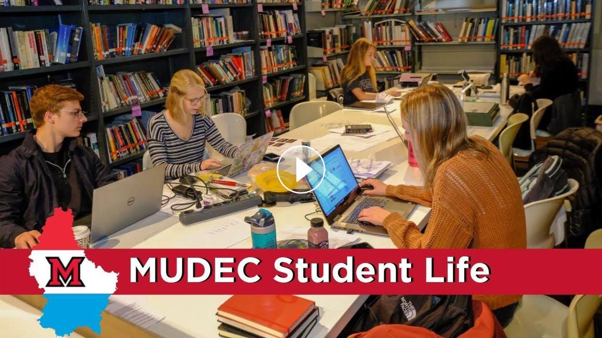 Student life at MUDEC