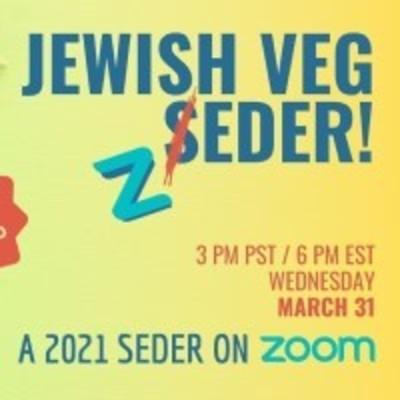 Jewish Veg Zeder A 2021 Seder on Zoom
