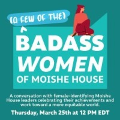 A Few of the Badass Women of Moishe House