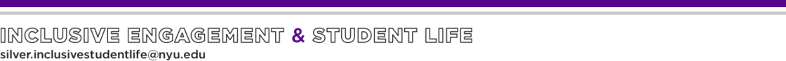 NYU Silver | Inclusive Engagement and Student Life