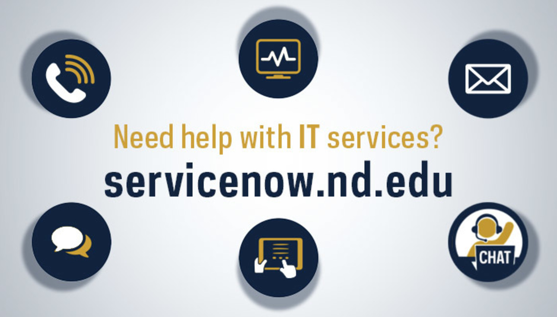 Need help with IT services? Click to learn about servicenow.nd.edu