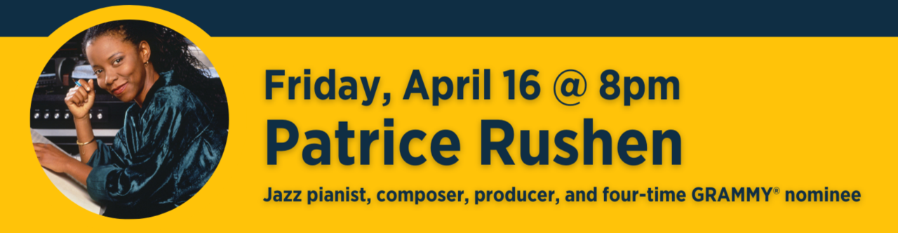 Friday, April 16: Patrice Rushen