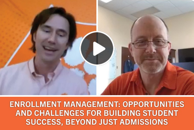 Enrollment Management: Opportuities and challenges for building student success, beyond just admissions