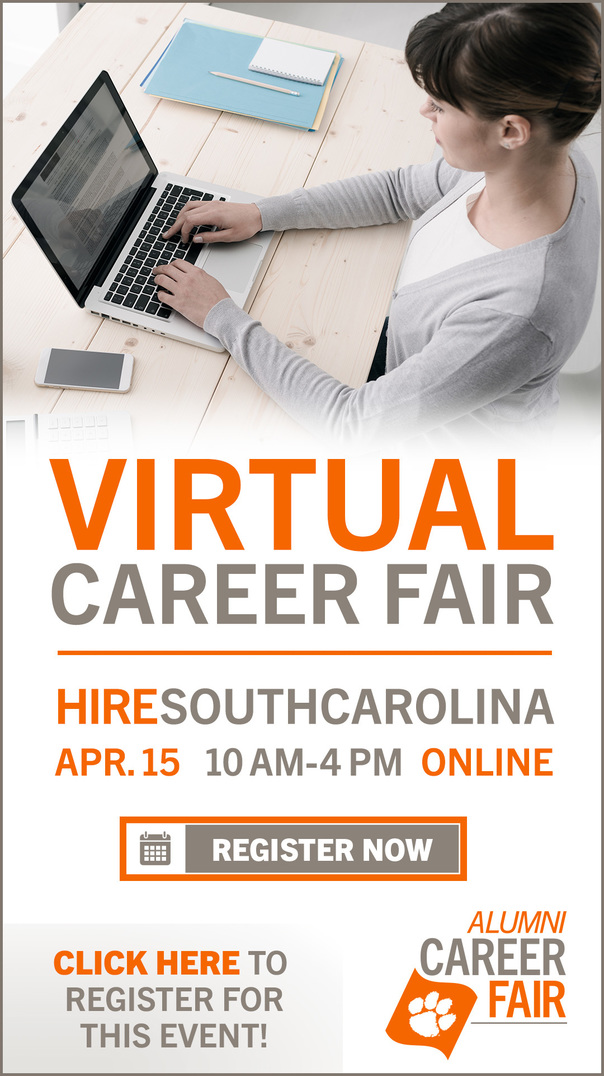 Virtual Career Fair HireSouthCarolina Apr. 15 10AM-4PM Online Register Now Click Here to Register for this Event! Alumni Career Fair