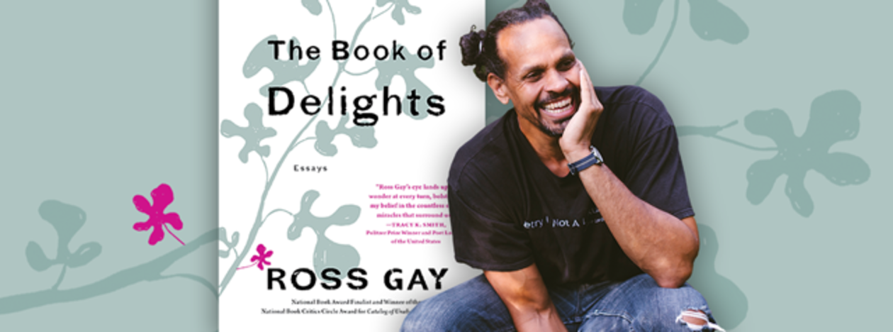 Ross Gay and cover of Everybody Reads book The Book of Delights, link to order tickets
