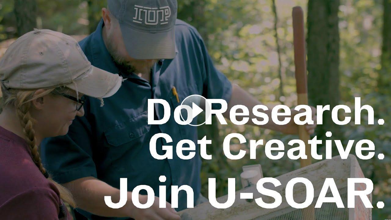 Do Research. Get Creative. Join U-SOAR.
