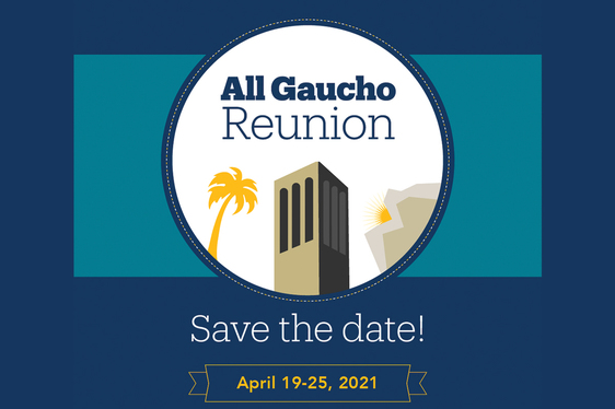 All Gaucho Reunion - Save the Date: April 19 0 25, 2021