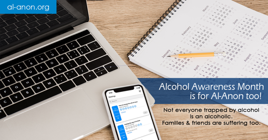 Reminder that Alcohol Awareness month is for Al-Anon too.