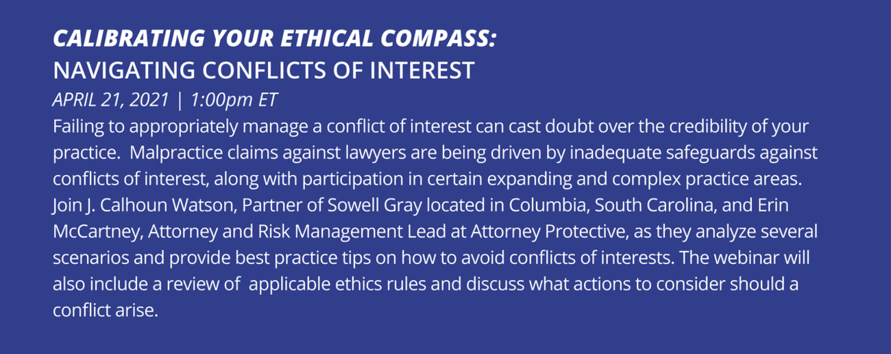 Calibrating Your Ethical Compass - Navigating Conflicts of Interest April 21, 2021 1PM ET