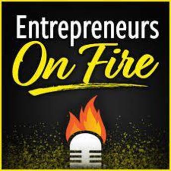 Entrepreneurs On Fire podcast cover