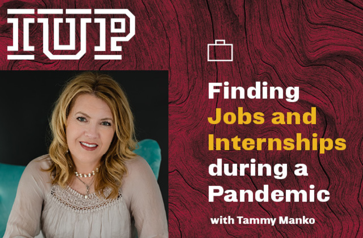 """graphic with a portrait of Tammy Manko and the words """"Finding Jobs and Internships during a Pandemic"""""""