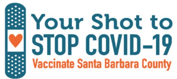 Your Shot to STOP COVID-19 Vaccinate Santa Barbara County