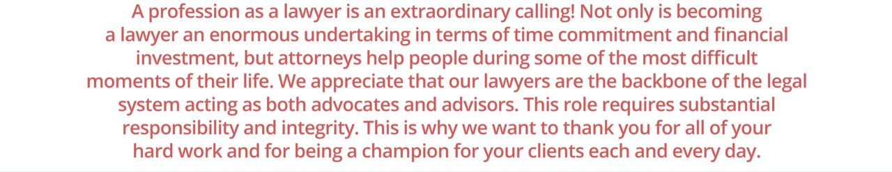 A Profession as a Lawyer is an extraordinary calling
