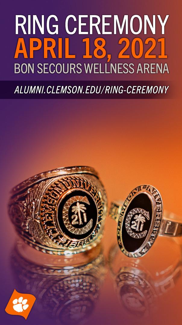 Ring Ceremony April 18, 2021 Bon Secours Wellness Arena alumni.clemson.edu/ring-ceremony